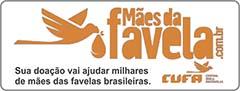 MÃES DA FAVELA